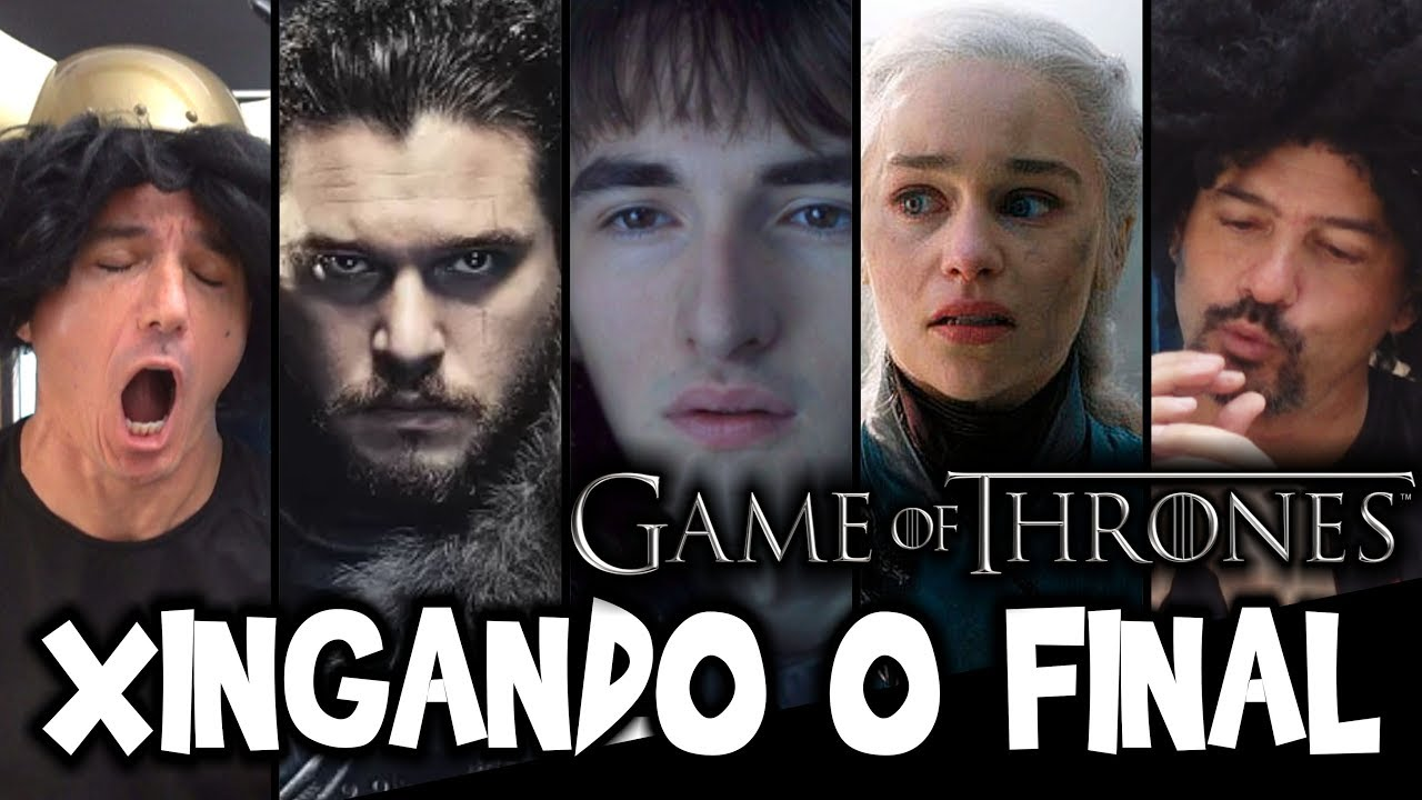 ???? XINGANDO o Final de Game of Thrones - Irmãos Piologo Filmes
