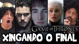 🎬 XINGANDO o Final de Game of Thrones - Irmãos Piologo Filmes