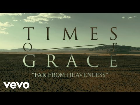 Times of Grace - Far From Heavenless (Official Music Video)