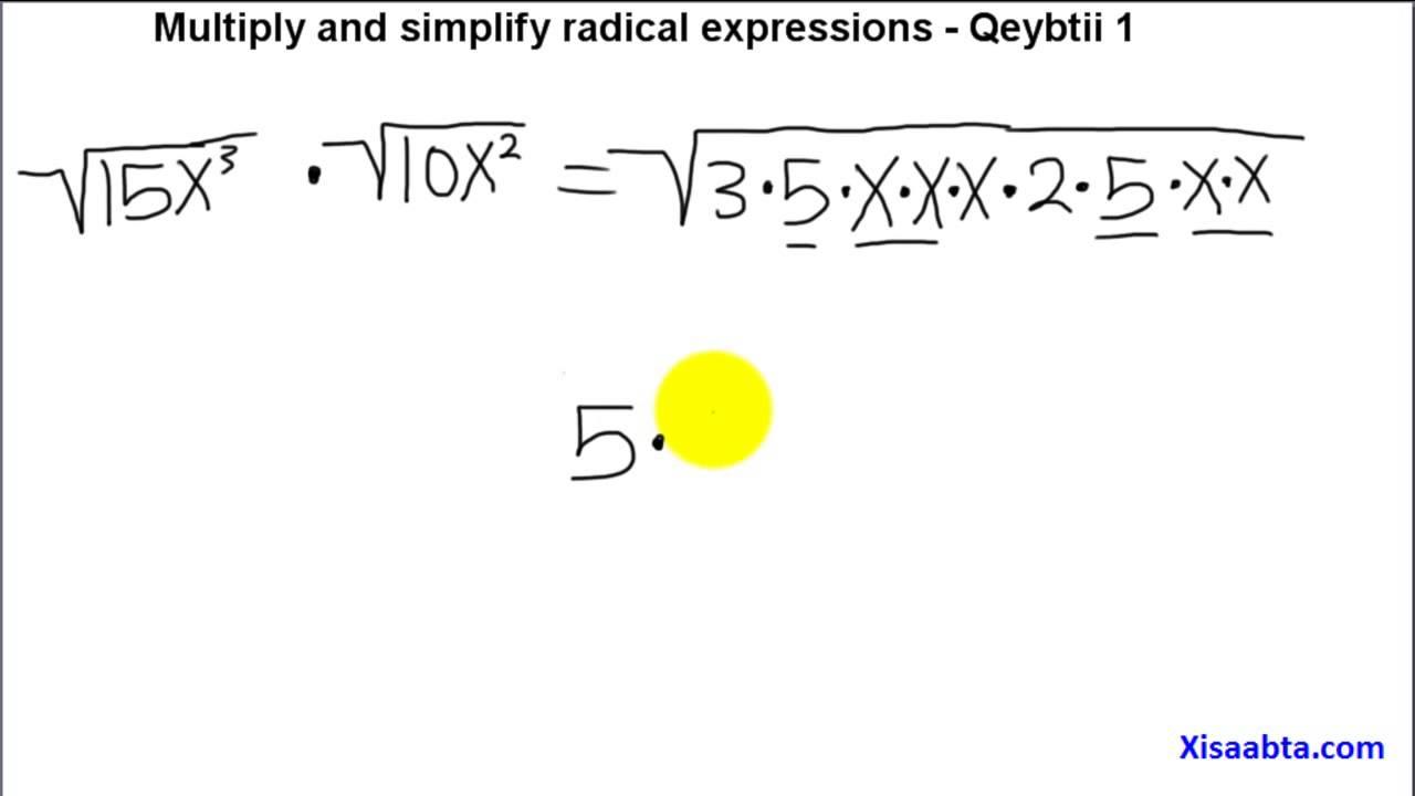multiply and simplify radical expressions in somali qeybtii 1 - Somali  Algebra 2