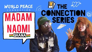 Connection Series AFRICA, Ep.1 with World Peace Connection