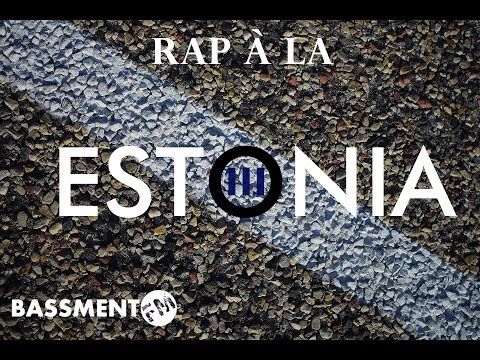 Rap à la Estonia III - Bassment FM