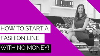 How to Start a Fashion Line with No Money! | FB Live #61