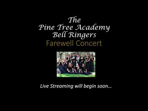 Pine Tree Academy Bell Ringers Farewell Concert 2018