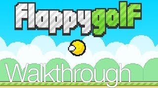 Flappy Golf Sandy Land All Levels