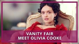 Vanity Fair 2018 | Meet Becky Sharp Actress Olivia Cooke