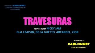 Travesuras Remix (karaoke) - Nicky Jam