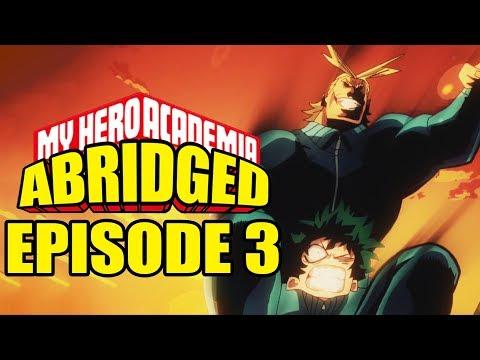 My Hero Academia Abridged: Episode 3