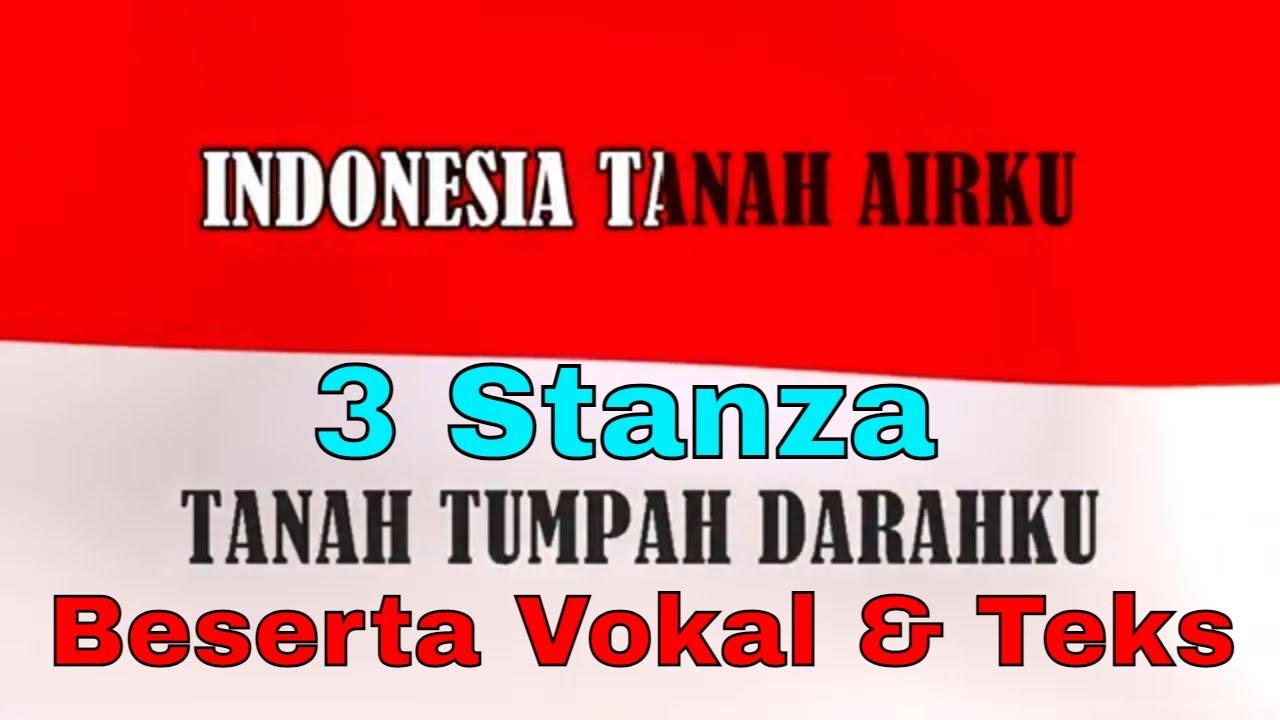 Indonesia Raya 3 Stanza Beserta Vokal dan Teks Lirik Lagu | Lagu Nasional Kebangsaan