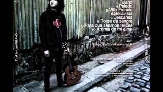 Kaskivano - Fulano (Full Album)