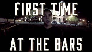 First Time Going Out to Bars & Clubs: Do