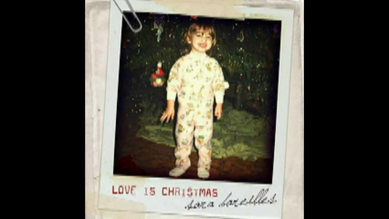 Love is Christmas - Sara Bareilles (Christmas Song) - YouTube