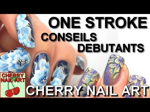 One stroke tuto nail art debutants youtube - Nail art debutant ...