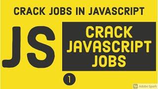 Crack Javascript Jobs
