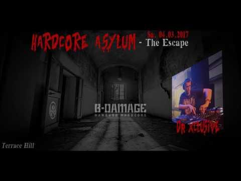 Hardcore Asylum - Dr. Xclusive Live Set (04.03.2017)
