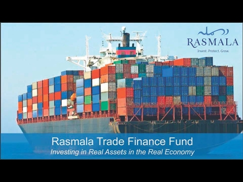 Rasmala Trade Finance: Investing in Real Assets in the Real Economy
