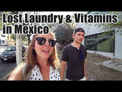 #108. Lost Laundry + Vitamins in Mexico (Guadalajara)