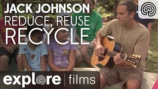 Jack Johnson: Reduce, Reuse, Recycle - 3 R Song