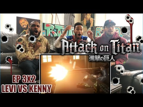 LEVI VS KENNY! ATTACK ON TITAN 3X2 REACTION/REVIEW (SEASON 3 EP 2)