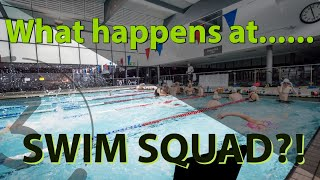 Swim Squads -  What happens!