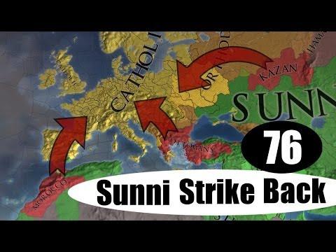 West And East [76] Sunni Strike Back Kazan Multiplayer Europa Universalis 4