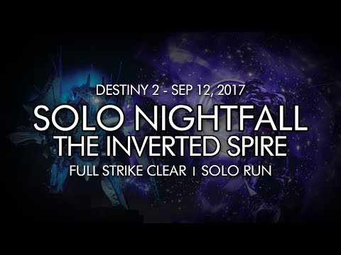 Destiny 2 - Solo Nightfall: The Inverted Spire Completion (Week Two)