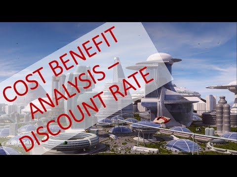 Cost Benefit Analysis - Discount Rate