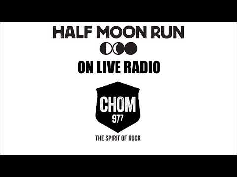 Half Moon Run – Live at CHOM Dec. 2nd 2015, Full Concert (Audio Only, HQ) [Non-Official]