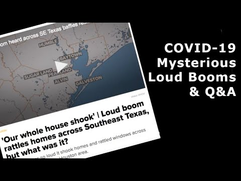 COVID-19 Updates, Unexplained Sounds, Viewer Q&A