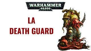 WH 40K FLUFF | Compendium Arcana : La Death Guard | Planet Wargame