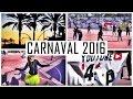 VLOG   CARNAVAL 2016