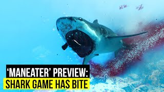 'Maneater' Early stages of open world shark game