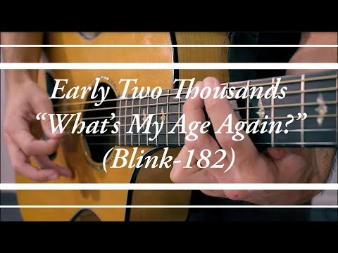 Early Two Thousands - What's My Age Again? (Live Cover, Blink-182)