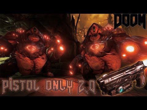 DOOM 2016 Ultra-Nightmare (LIVE) Pistol Only Only 2.0