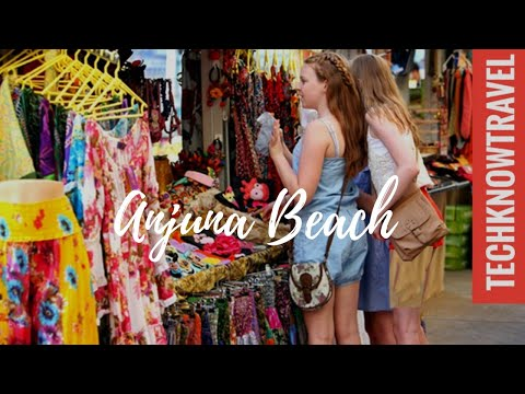 Anjuna Beach Goa & Anjuna Flea Market Goa  | Goa Tour Guide
