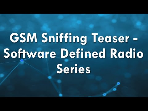 GSM Sniffing Teaser - Software Defined Radio Series!