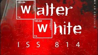 Iss 814 | Walter White (Hymne du Sal) [Teaser]