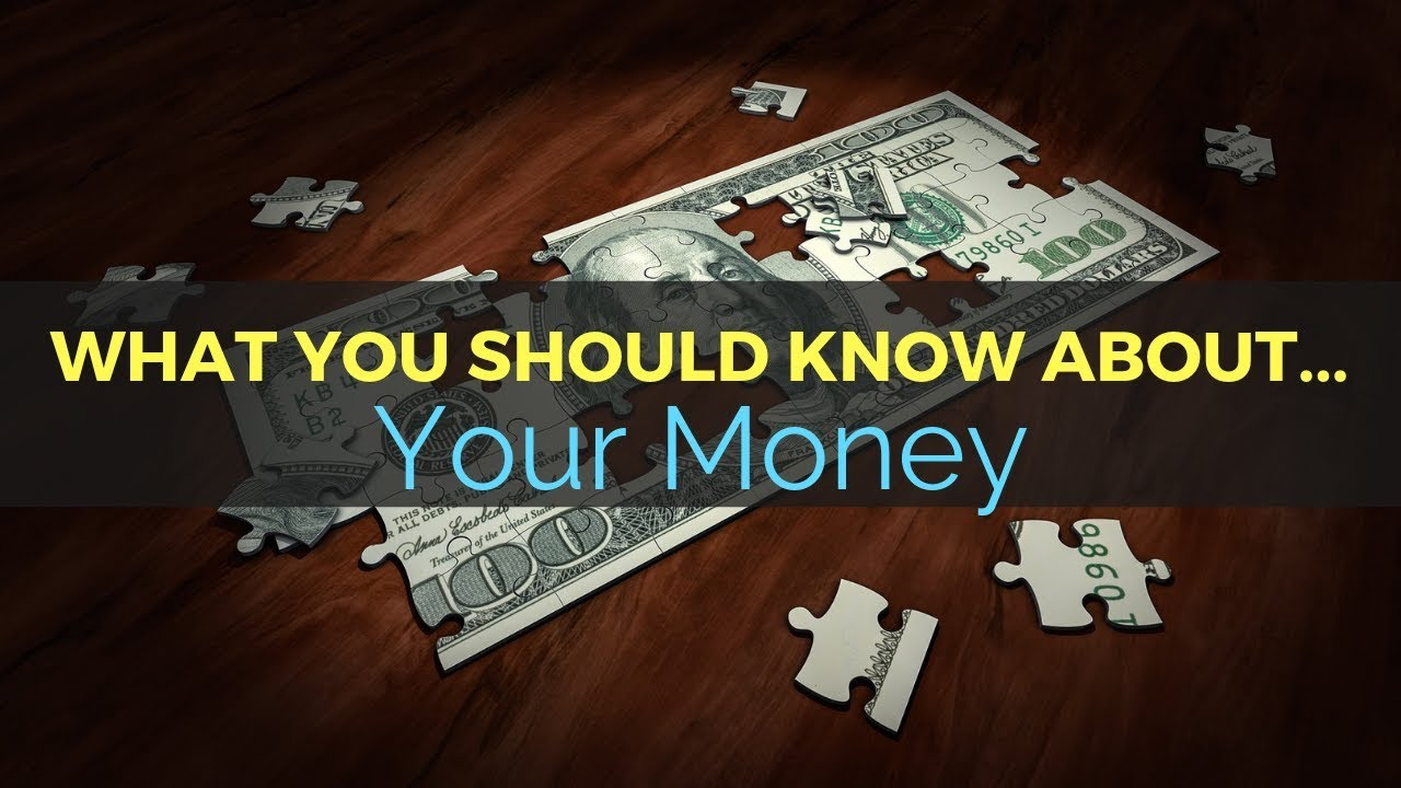 37: What You Should Know About... Your Money 1