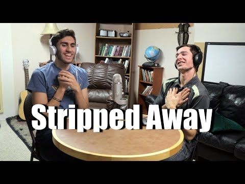"""Talking About """"Stripped Away"""" 