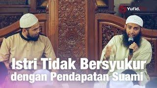 Download lagu Konsultasi Syariah Istri Tidak Bersyukur dengan Pendapatan Suami Ust Syafiq Riza Basalamah MP3