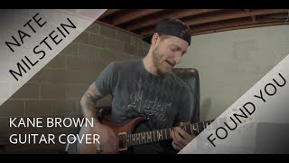 Kane Brown - Found You (Guitar Cover)