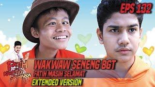 Wakwaw Seneng BGT Fatih Masih Selamat - Fatih Di Kampung Jawara Eps 132 PART 1