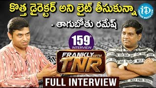 Frankly With TNR #159 - Exclusive Interview || Talking Movies With iDream