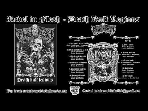REVEL IN FLESH - Death Kult Legions [Full Album]