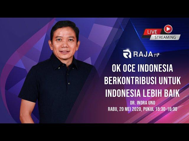 OK OCE Indonesia berkontribusi untuk Indonesia Lebih Baik, DR. Indra Uno