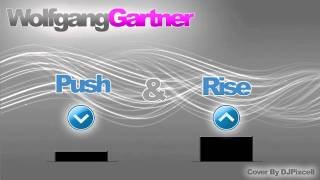 Download Wolfgang Gartner - Push & Rise [HD Quality] MP3 song and Music Video