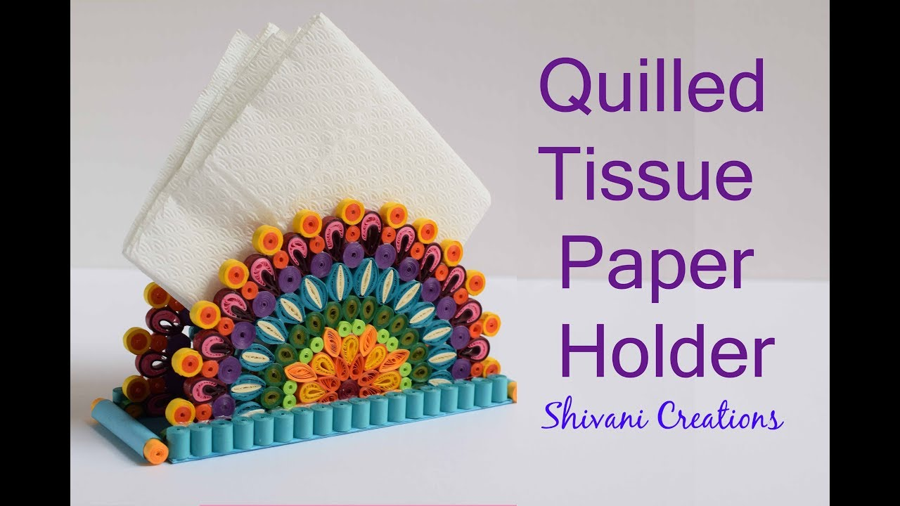Quilled Tissue Paper Holder Diy Quilling Paper Napkin Stand