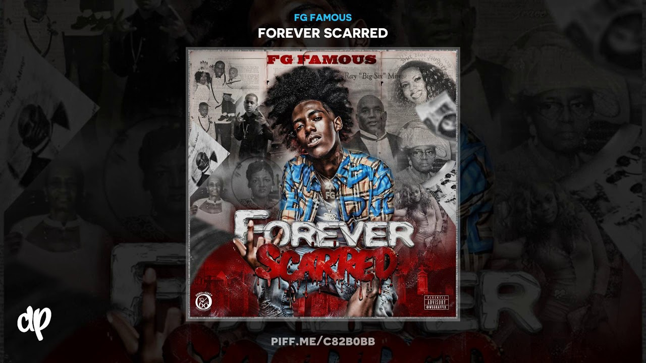 FG Famous — Forever Scarred