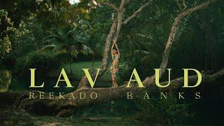 Lavaud & Reekado Banks - Oh My (Official Music Video)