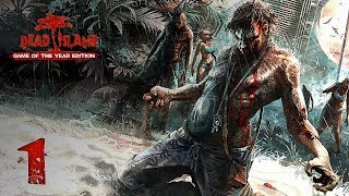 Dead Island: Game of the Year Edition - HD Walkthrough Part 1 - Prologue: Rise and Shine